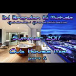 Summer Club House Mix part 6