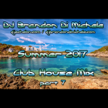 Summer Club House Mix part 7