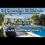 Fall Club House Mix part 5