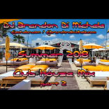 Summer Club House Mix part 2