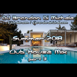 Summer Club House Mix part 3