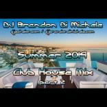 Summer Club House Mix part 2