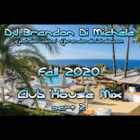 Fall Club House Mix part 2